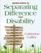 Seven Steps to Separating Difference From Disability, ed. , v.