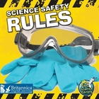 Science Safety Rules, ed. , v.