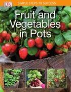 Fruit and Vegetables in Pots, ed. , v.