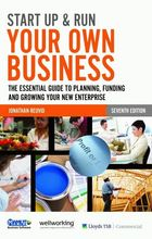 Start Up & Run Your Own Business, ed. 7