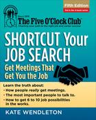 Shortcut Your Job Search, ed. 5, v.