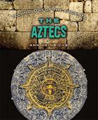 The Aztecs, ed. , v.