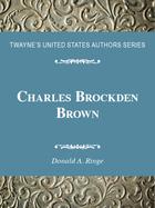 Charles Brockden Brown, ed. , v.
