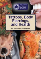 Tattoos, Body Piercings, and Health, ed. , v.
