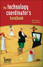 The Technology Coordinator's Handbook, ed. , v.