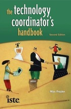 The Technology Coordinator's Handbook, ed. 2, v.
