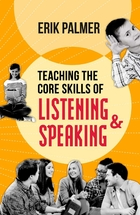 Teaching the Core Skills of Listening & Speaking, ed. , v.