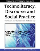 Technoliteracy, Discourse, and Social Practice, ed. , v.