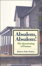 Absalom, Absalom! The Questioning of Fictions, ed. , v.
