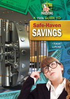 A Teen Guide to Safe-Haven Savings, ed. , v.