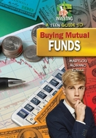 A Teen Guide to Buying Mutual Funds, ed. , v.