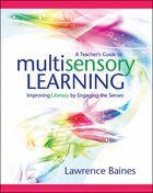 A Teacher's Guide to Multisensory Learning, ed. , v.