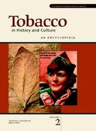Tobacco in History and Culture: An Encyclopedia, ed. , v.