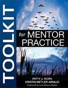 Toolkit for Mentor Practice, ed. , v.
