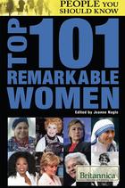 Top 101 Remarkable Women, ed. , v.