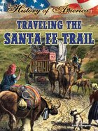 Traveling the Santa Fe Trail, ed. , v.