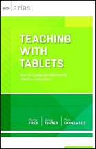 Teaching with Tablets, ed. , v.
