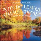 Why Do Leaves Change Color?, ed. , v.