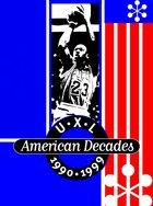 UXL American Decades, ed. , v.