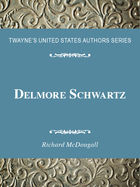 Delmore Schwartz, ed. , v.