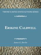 Erskine Caldwell, ed. , v.