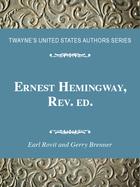 Ernest Hemingway, Rev. ed., ed. , v.