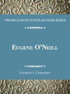 Eugene O'Neill, ed. , v.
