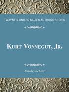 Kurt Vonnegut, Jr., ed. , v.