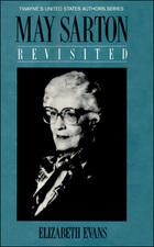 May Sarton, Revisited, ed. , v.