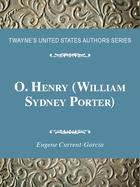 O. Henry (William Sydney Porter), ed. , v.