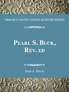 Pearl S. Buck, Rev. ed., ed. , v.