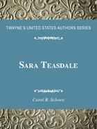 Sara Teasdale, ed. , v.