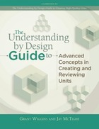 The Understanding by Design Guide to Advanced Concepts in Creating and Reviewing Units, ed. , v.