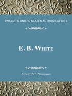 E. B. White, ed. , v.