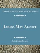 Louisa May Alcott, ed. , v.