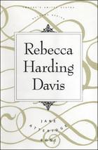 Rebecca Harding Davis, ed. , v.