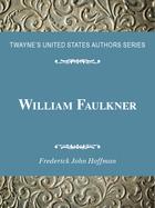 William Faulkner, ed. , v.
