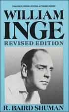 William Inge, Rev. ed., ed. , v.