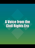 A Voice from the Civil Rights Era