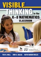 Visible Thinking in the K-8 Mathematics Classroom, ed. , v.