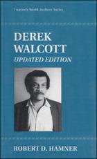 Derek Walcott, Updated ed., ed. , v.