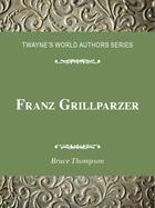 Franz Grillparzer, ed. , v.