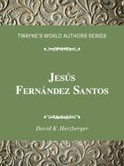 Jesús Fernández Santos, ed. , v.