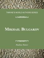 Mikhail Bulgakov, ed. , v.