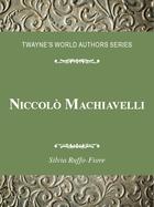 Niccolò Machiavelli, ed. , v.