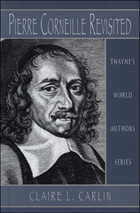 Pierre Corneille Revisited, ed. , v.