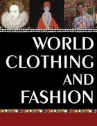 World Clothing and Fashion, ed. , v.