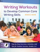 Writing Workouts to Develop Common Core Writing Skills, ed. , v.