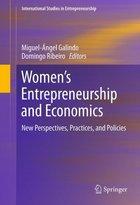 Women's Entrepreneurship and Economics, ed. , v.