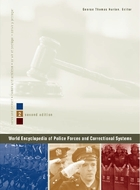 World Encyclopedia of Police Forces and Correctional Systems, ed. 2, v.